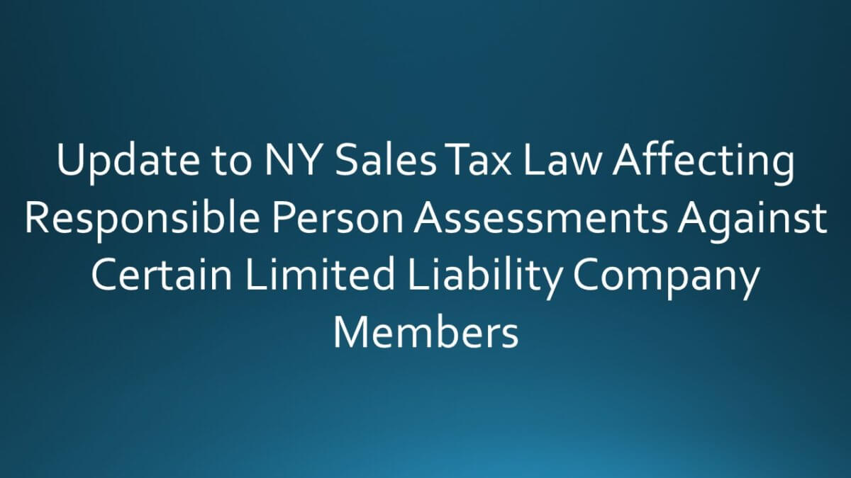 update to ny sales tax law affecting responsible person assessments