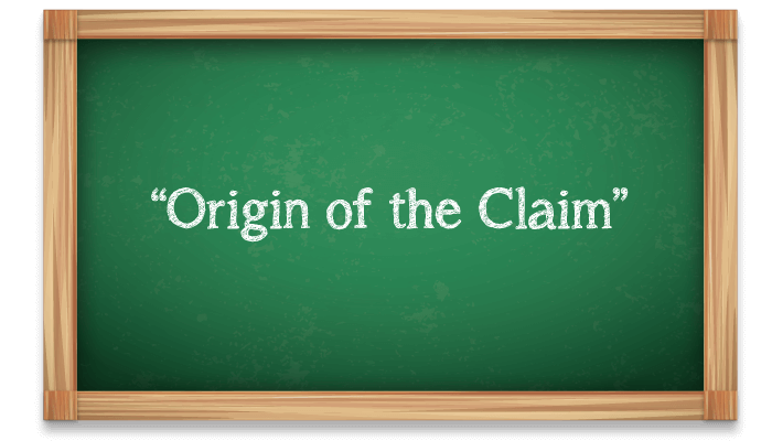 Origin of the Claim