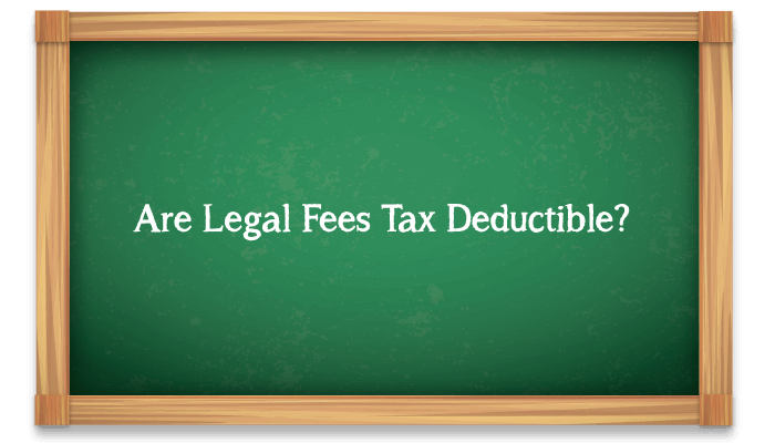 Are legal fees tax deductible?